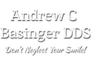 Dental Office Mansfield, OH │ Comprehensive Dental Care │ Andrew C. Basinger, D.D.S.